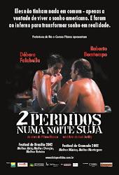 Baixar Filme Dois Perdidos Numa Noite Suja (Nacional)
