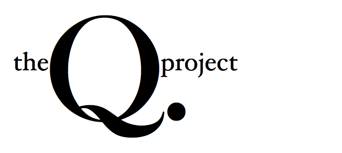 the Q. project