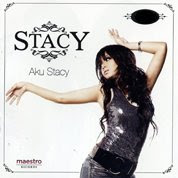 STACY 1ST ALBUM ~  'Aku Stacy'