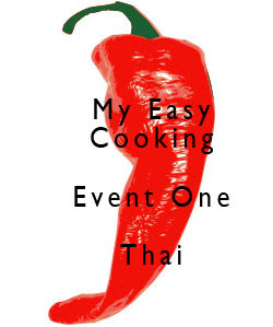 My easy Cooking Event # 1 - Thai