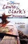 Exploring Lewis & Clark's Missouri