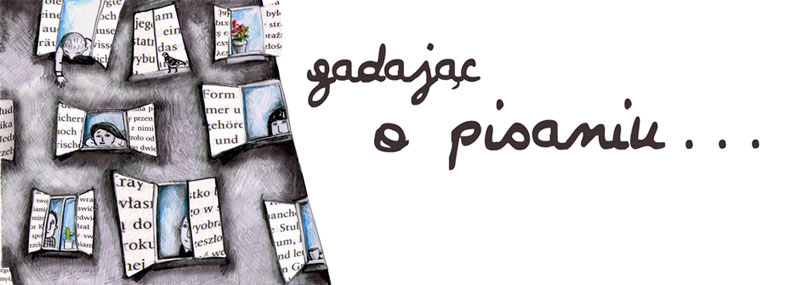 gadając o pisaniu - talking about writing