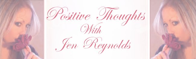 Jen Reynolds Positive Thoughts