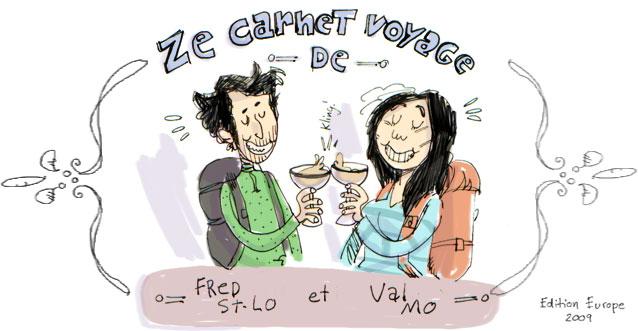 Le blog de Voyage de Fred et Val (Éditions Illustrée Hollande et Belgique 2009)