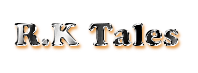 R.K Tales..
