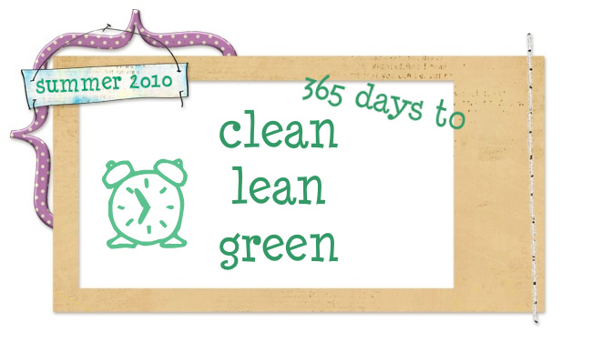 365 days to clean, lean and green