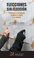 ELECCIONES SIN ELECCION. PROCESOS ELECTORALES EN ORIENTE MEDIO Y EL MAGREB