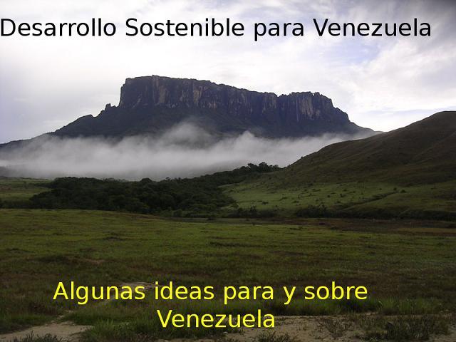 Desarrollo sostenible para Venezuela