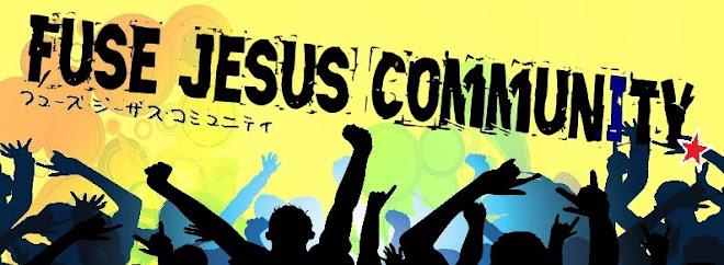 FUSE JESUS COMMUNITY!!!!!