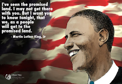 A smiling portrait of Obama, with the Stars and Stripes as a backdrop. The caption reads 'I've seen the promised land. I may not get there with you. But I want you to know tonight, that we, as a people will get to the promised land. Martin Luther King, Jr.'