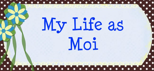 My Life as Moi