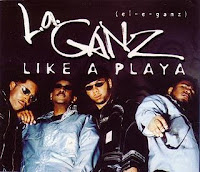 L.A. Ganz - Like A Playa (Promo VLS) (1996)