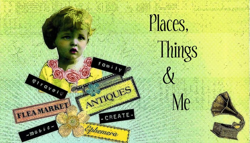 Places, Things & Me
