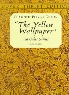 Female Gothic The Yellow Wallpaper Deadline 11 25 12 Pm