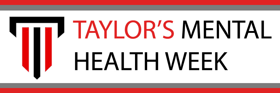 Taylor's Mental Health Week