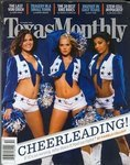 Dallas Cowboys Cheerleaders, Texas Monthly, October, 2005