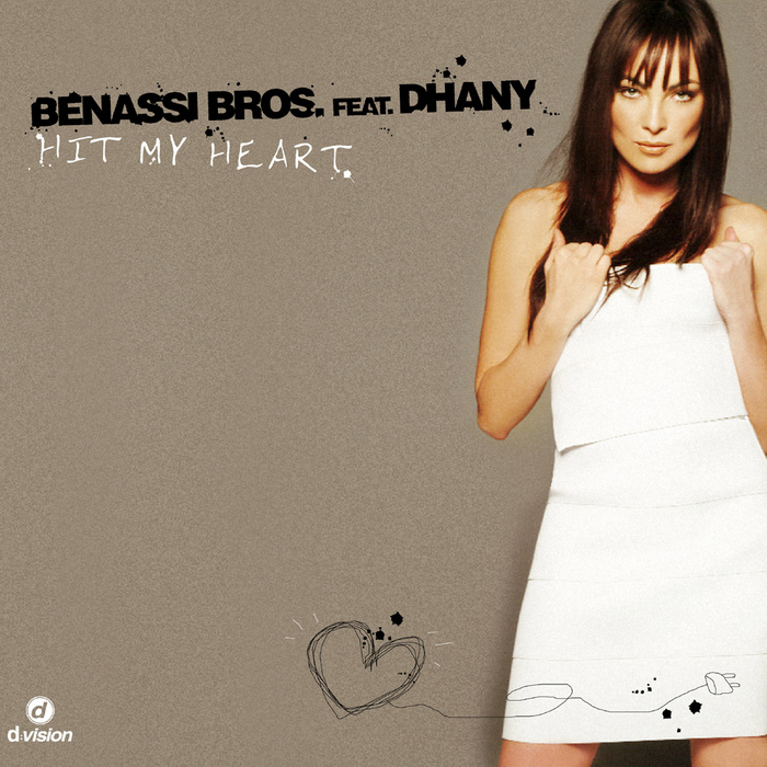 Benassi Bros feat. Dhany - Hit My Heart