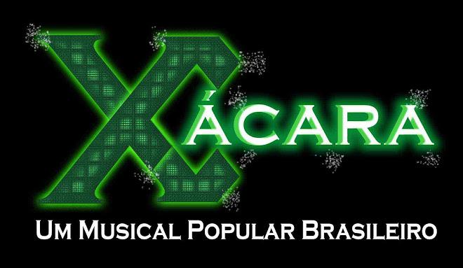 Xácara - Um musical popular brasileiro