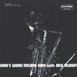 portada del disco Kirk's Work (1961) de Roland Kirk con Jack McDuff