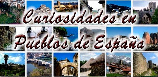 Curiosidades: Pueblos de España
