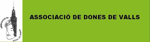 ASSOCIACIÓ DE DONES DE VALLS