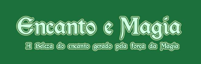 ENCANTO E MAGIA