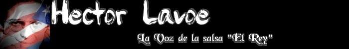 """HECTOR LAVOE """"EL REY"""""""