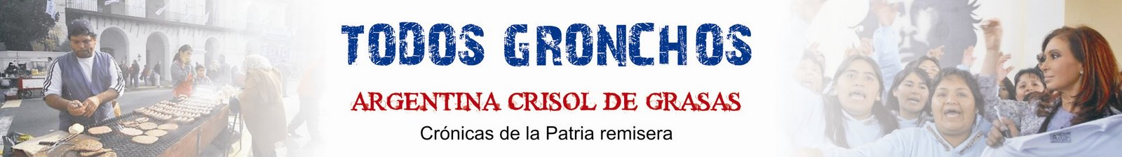 TODOS GRONCHOS