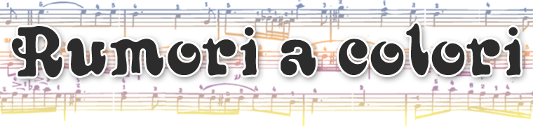 Rumori a colori - MUSIC BLOG