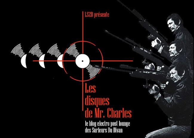 Les disques de Mr. Charles: le blog electro post lounge des Surfeurs Du Divan