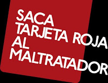 SACA TARJETA ROJA AL MALTRATADOR