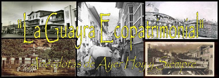 LA GUAYRA ECOPATRIMONIAL