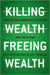 Killing Wealth Freeing Wealth
