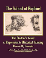 The Student&#39;s Guide to Expression in Historical Painting