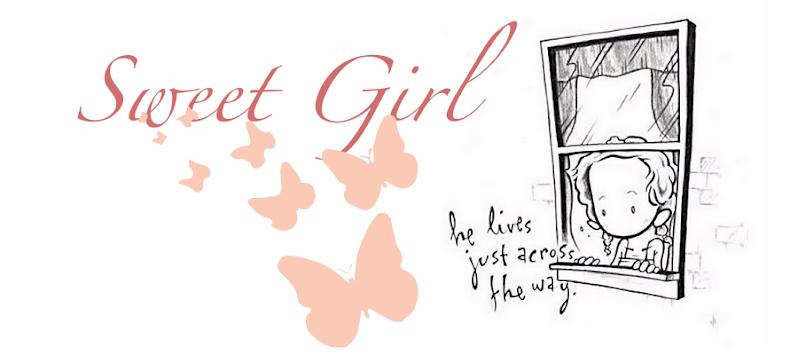 Sweet Girl (fechado)