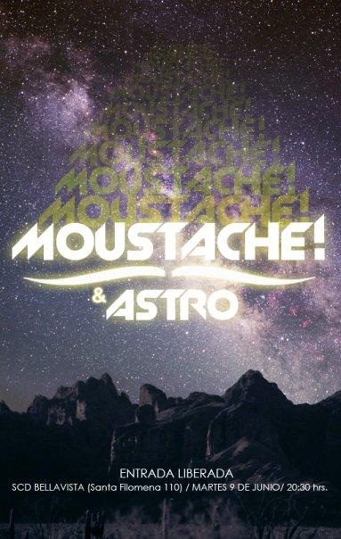 Tocata Gratis Martes 9 junio Moustache & Astro