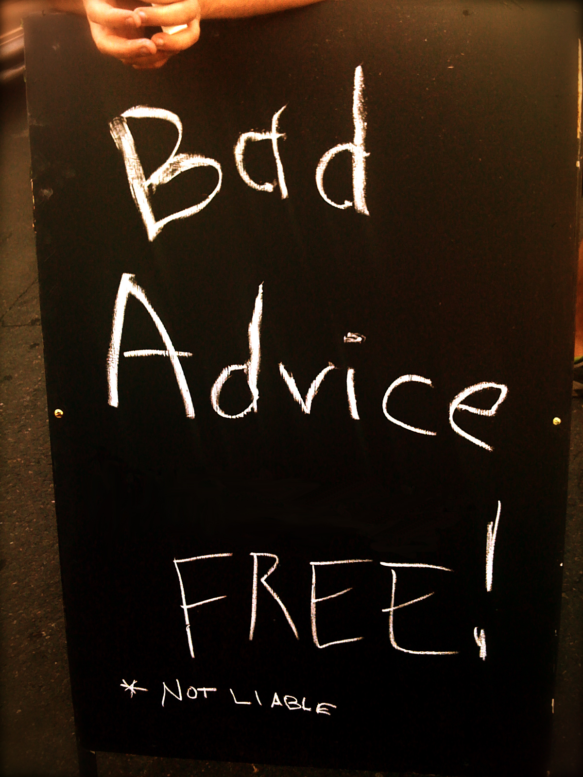 Bad entrepreneur advice
