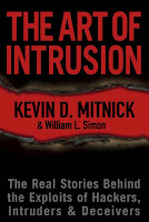 The Art of Intrusion by Kevin D. Mitnick & William L. Simon (2005)