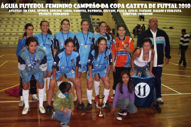 CAMPEÃ  INVICTA DA 3ª COPA GAZETA DE FUTSAL C. LIVRE 2010