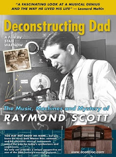 El film Deconstructing Dad sobre Raymond Scott