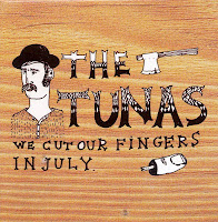 The Tunas - I Cut My Finger In July