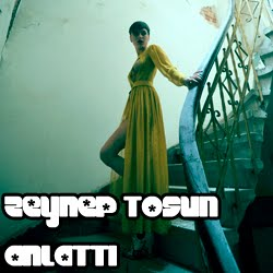 | ZEYNEP TOSUN ANLATTI|