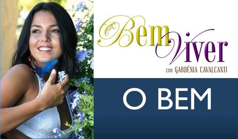 BEM VIVER O BEM