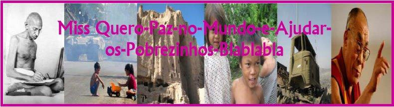 Miss quero-paz-no-mundo-e-ajudar-os-pobrezinhos bla-bla-bla