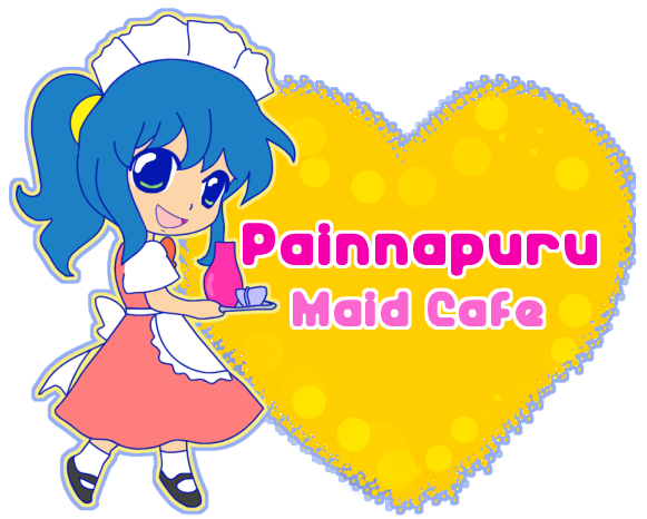 * * Painnapuru Maid Cafe nd Cosplay Shop * *