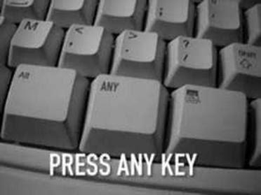 any key