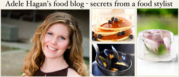 Adele Hagan's food blog - secrets from a food stylist