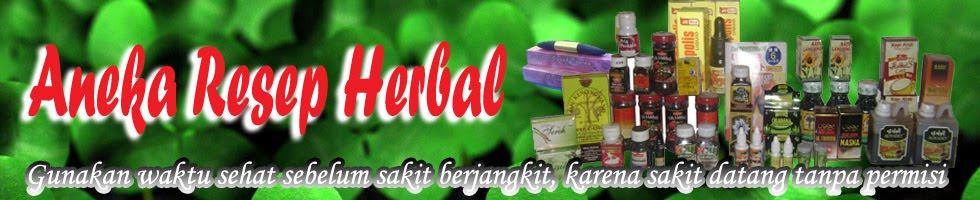ANEKA RESEP HERBAL - Informasi Herbal, Herbal Pasutri