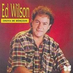 Ed Wilson - Chuva de Bençaos 1983