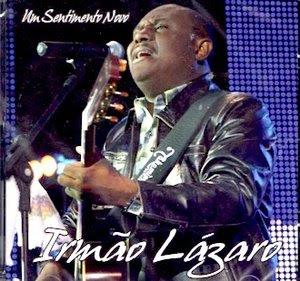 Download  musicasBAIXAR CD Irmão Lázaro – Um Sentimento Novo ( 2010 )